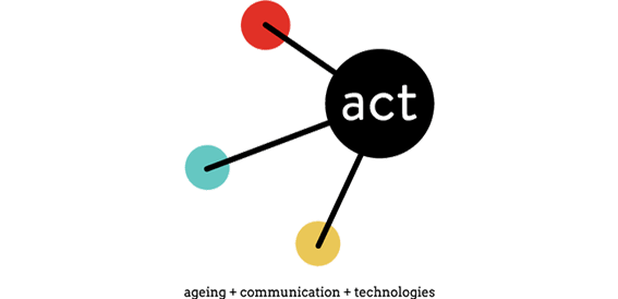 ACT - Ageing + Communication + Technology
