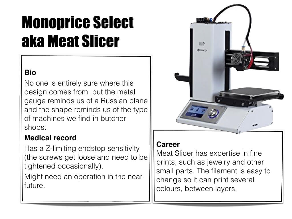 3d Printer Monoprice Select aka Meat Slicer - bio